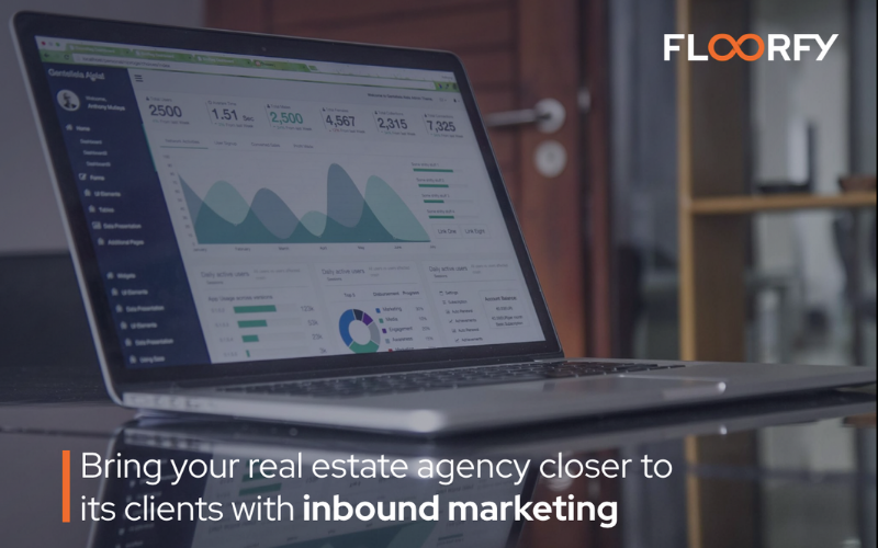 Bring your real estate agency closer to its clients with inbound marketing